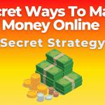 Secret Ways To Make Money Online USA 2021