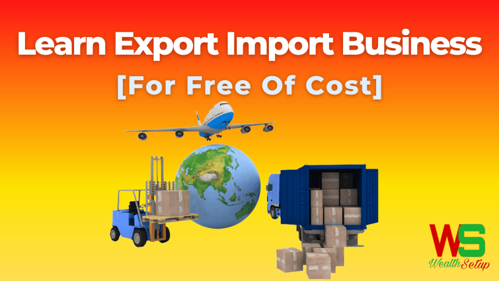 How To Learn Export Import Business In India